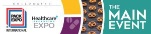 PACK EXPO International | Healthcare PACKAGING EXPO | The Main Event